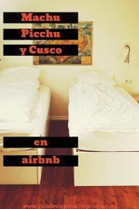 Airbnb en Cusco y Machu Picchu
