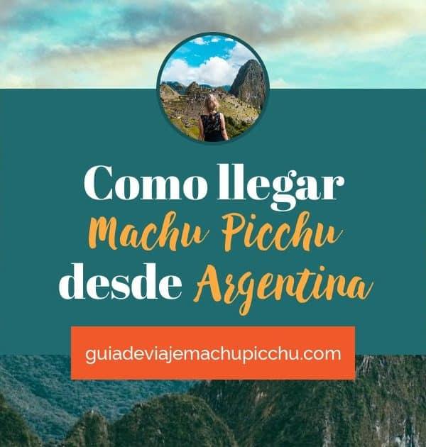 <span class='p-name'>Como llegar a Machu Picchu desde Argentina</span>