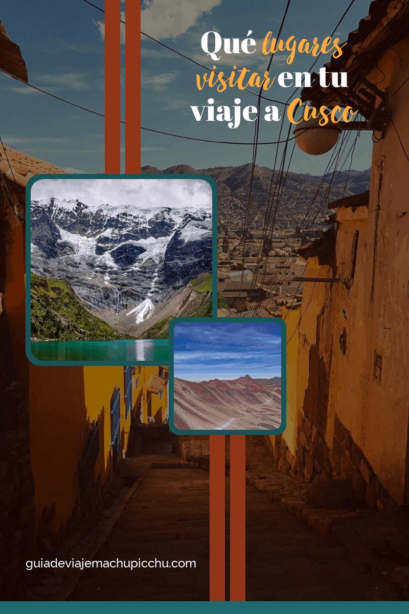 Que lugares visitar en Cusco