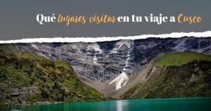 Que lugares visitar en Cusco - SM