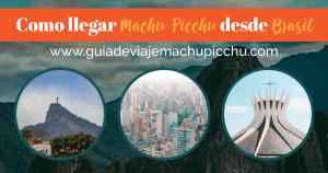 como llegar a machu picchu desde brasil -SM