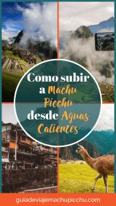 Como subir a Machu Picchu desde Aguas Calientes