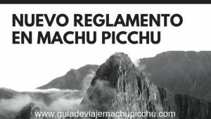 Nuevo reglamento en Machu Picchu