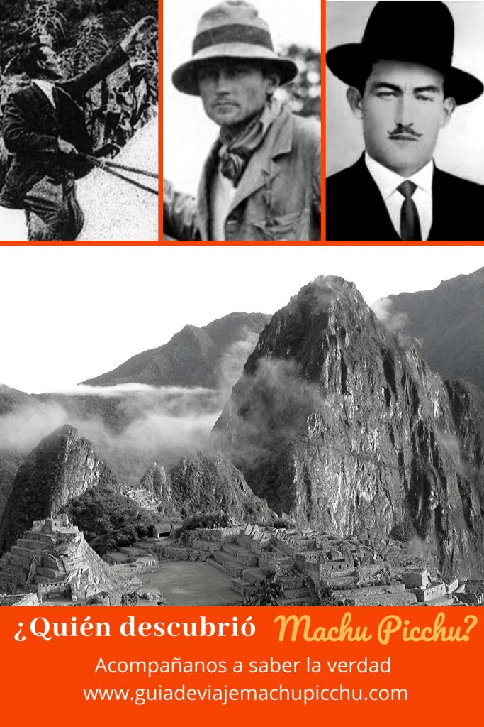 Quien descubrió Machu Picchu